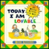 Today I Am Lovable: 365 Positive Activities for Kids