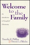 Welcome to the Family: An Introduction to Evangelical Christianity