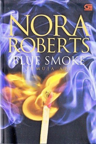 Blue Smoke - Pemuja Api by Nora Roberts