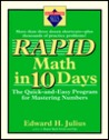 Rapid Math in Ten Days: The Quick-and-Easy Program