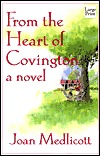 From the Heart of Covington by Joan Medlicott