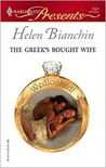 The Greek's Bought Wife (Wedlocked!) (Harlequin Presents, #2501)