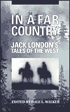 In a Far Country by Jack London