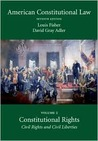 American Constitutional Law, Volume 2: Constitutional Rights
