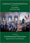 American Constitutional Law, Volume 1: Constitutional Structures