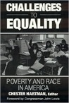 Challenges to Equality: Poverty and Race in America: Poverty and Race in America