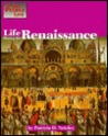 Life During Renaissance (The Way People Lived)