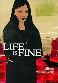 Life Is Fine by Allison Whittenberg