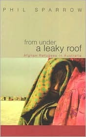 From Under a Leaky Roof by Phil Sparrow