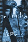 The Third Eye by David Knowles