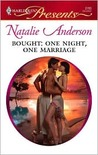 Bought: One Night, One Marriage (Harlequin Presents, #2785)