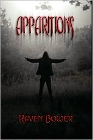 Apparitions by Raven Bower