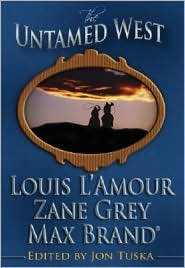 The Untamed West by Louis L'Amour