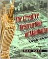 The Creative Destruction of Manhattan, 1900-1940