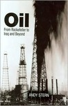 Oil: From Rockefeller to Iraq and Beyond