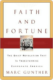 Faith and Fortune: The Quiet Revolution to Reform American Business