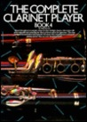 The Complete Clarinet Player - Book 4