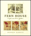 Fern House by Deborah Schenck