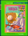 Looking for Pythagoras: The Pythagorean Theorem, Teachers Guide (Connected Mathematics 2)