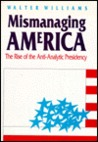Mismanaging America: The Rise Of The Anti Analytic Presidency