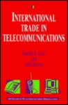 International Trade in Telecommunications: Monopoly, Competition, and Trade Strategy
