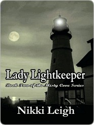 Lady Lightkeeper [Misty Cove Series Book 2] by Nikki Leigh
