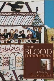 The Blood Remembers by Terry Stanfill