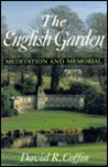 The English Garden: Meditation and Memorial