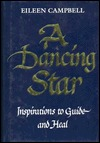Dancing Star by Eileen    Campbell