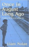 Once in August Long Ago: A Week in the Life of an Autistic Boy