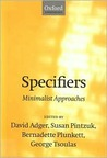 Specifiers: Minimalist Approaches