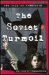 The Soviet Turmoil