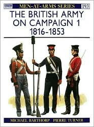 The British Army on Campaign (1) by Michael Barthorp