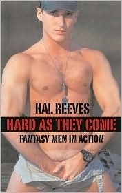 Hard as They Come: Fantasy Men in Action