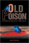 Old Poison: A Diana Hunter Mystery