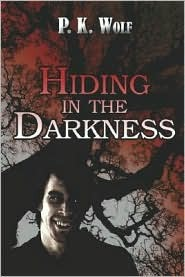 Hiding in the Darkness