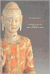 The Golden Age of Chinese Archaeology: Celebrated Discoveries from the Peoples Republic of China