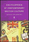 Encyclopaedia of Contemporary British Culture (Encyclopedias ... by Peter Childs