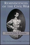 Reminiscences of the Civil War by John B. Gordon