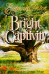 Bright Captivity (Georgia Trilogy, #1)