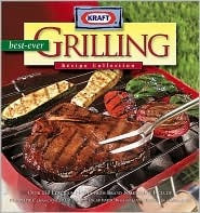 Kraft Best-Ever Grilling Recipe Collection