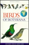 Birds of Botswana (Southern African Green Guide)