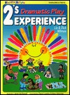 2's Experience - Dramatic Play