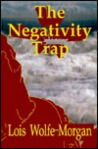 The Negativity Trap