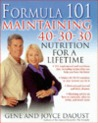 Formula 101: Mastering 40-30-30 Nutrition for Life