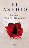 El asedio by Arturo Pérez-Reverte