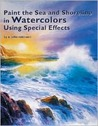 Paint the Sea & Shoreline in Watercolors Using Special Effects