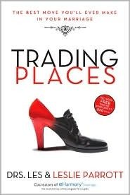 Trading Places by Les Parrott III