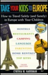 Take Your Kids to Europe: How to Travel Safely (and Sanel) in Europe with Your Children
