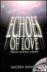 Echoes of Love from Heavens Above